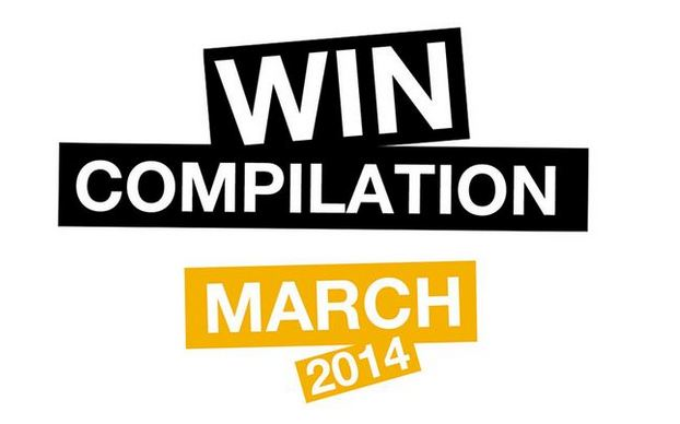 Win Compilation März 2014