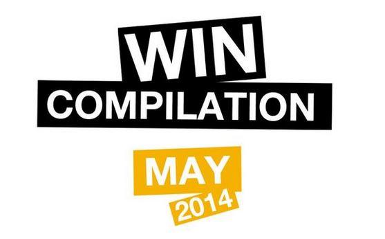 Win Compilation Mai 2014