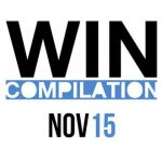 Win Compilation November 2015
