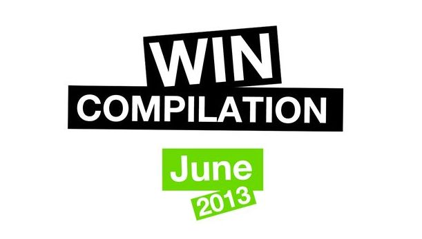 Win-Compilation im Juni 2013 – Powered by WIHEL und langweiledich