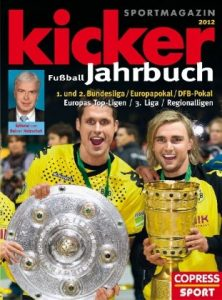 kicker Fußball Jahrbuch 2012 Bundesliga Cover copress Sport Rezension Produkttest Kritik Review